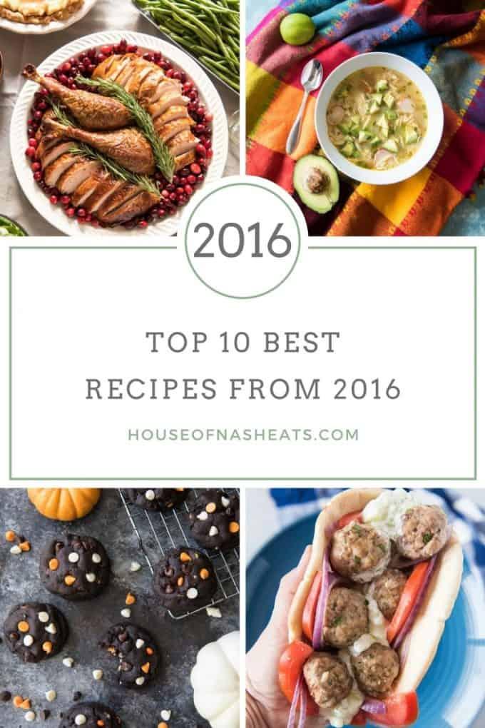 2016 top 10 best recipes from 2016 houseofnasheats.com