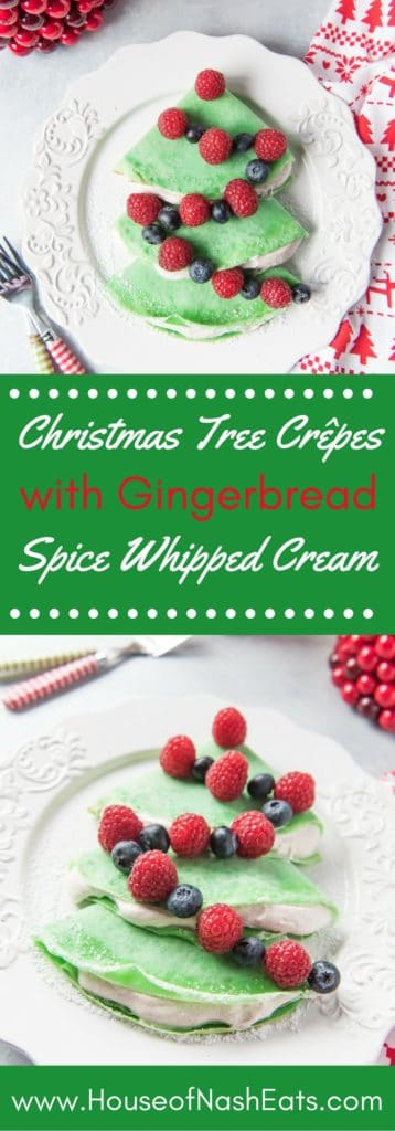 Christmas Tree Crepes with Gingerbread Spice Whipped Cream are simple to make and the perfect way to start your Christmas morning! Make them all month long for a fun & festive way to celebrate the season without a lot of hassle!