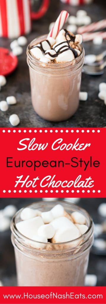 Thick, rich and decadent European-Style Hot Chocolate is the ultimate wintertime indulgence after a day spent on the slopes or out in the snow! This recipe can be made in the slow cooker or on the stove top and is sure to warm you from the inside out!