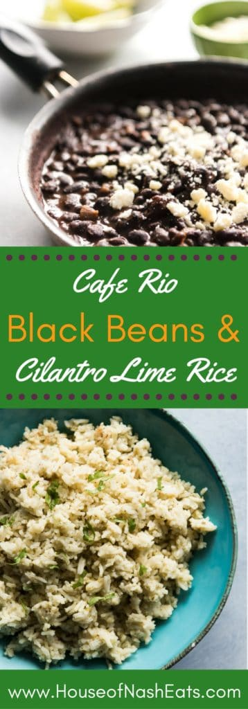 Cafe Rio Black Beans and Cilantro Lime Rice