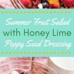 summer fruit salad with honey lime poppy seed dressing