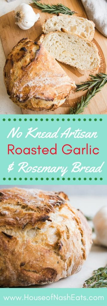 Roasted Garlic & Rosemary No Knead Artisan Bread has gorgeous, golden brown crusty exterior and a soft, airy texture inside and is loaded with flavor from buttery, roasted garlic and fresh rosemary! It's such an easy rustic bread recipe that you will wonder why you haven't tried making no knead artisan bread before!