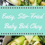 easy stir fried baby bok choy