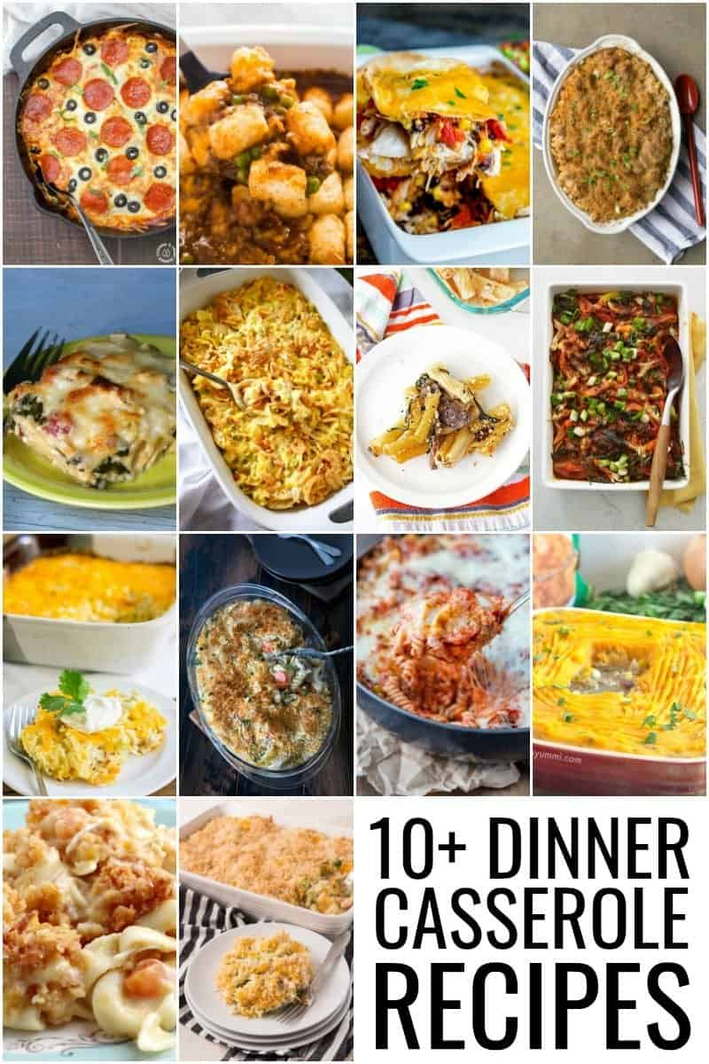 A collage of 10+ dinner casserole recipes.