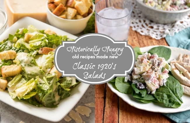 historically hungry old recipes made new classic 1920's salads