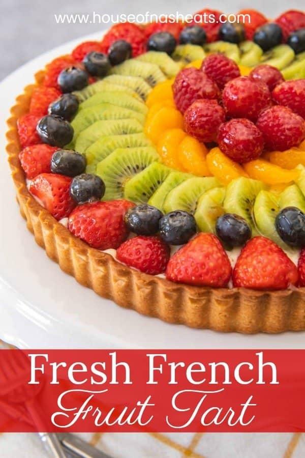 fresh french fruit tart