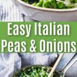 easy italian peas and onions