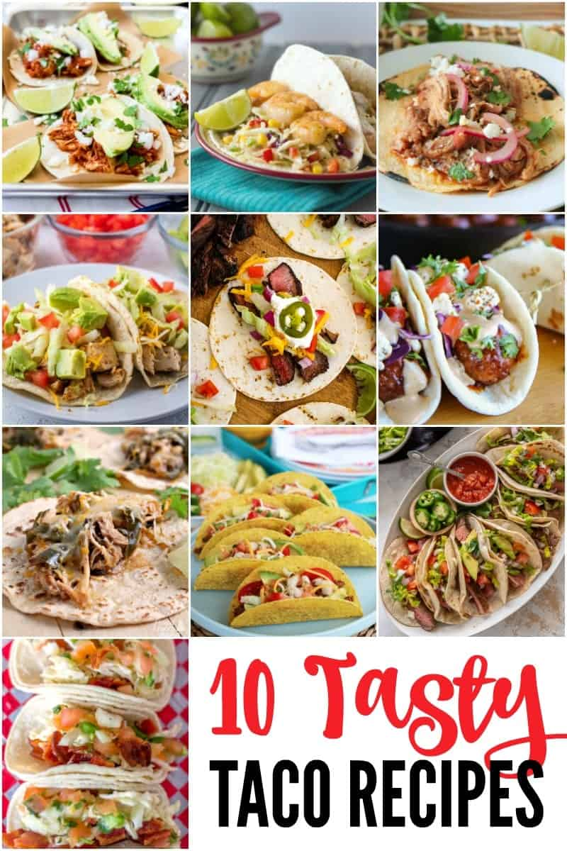 A collage of 10 tasty taco recipes.