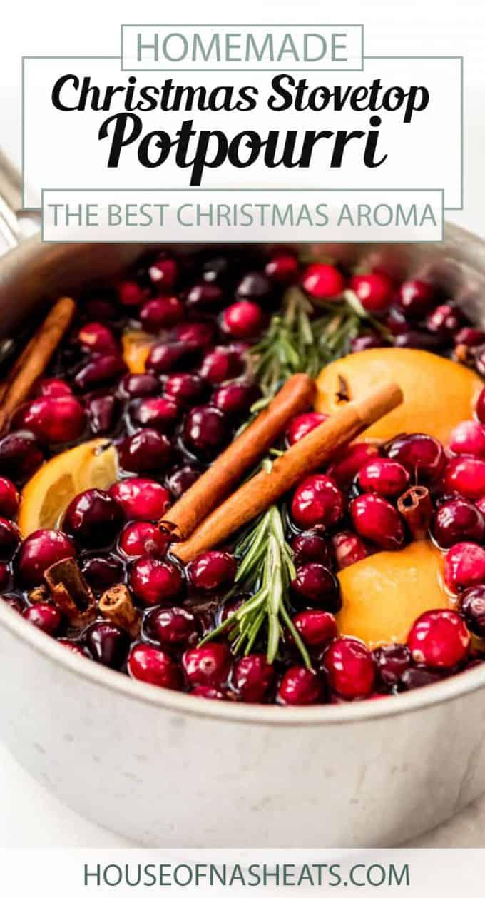 Easy Christmas Stovetop Potpourri House Of Nash Eats